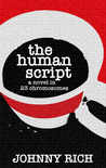 The Human Script by Johnny Rich