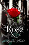Every Rose (Every Rose, #1)