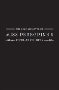 Untitled (Miss Peregrine, #2)