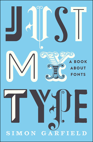 Free download Just My Type: A Book About Fonts PDF