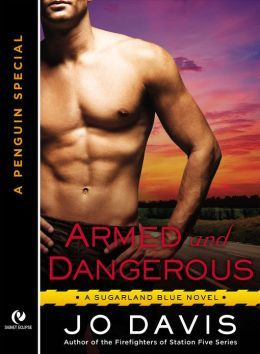 Armed and Dangerous (Sugarland Blue, #0.5)