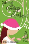 George &amp; Ophelia's First Christmas (The Effie Stories, #2)