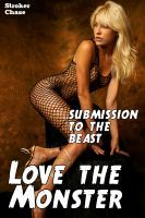 Love the Monster: Submission to the Beast
