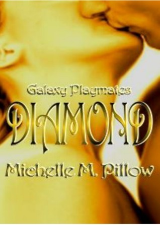 Diamond by Michelle M. Pillow