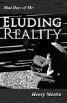 Eluding Reality (Mad Days of Me #3)