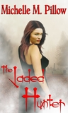 The Jaded Hunter (Tribes of the Vampire, #2)