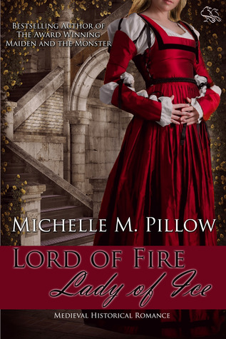 Lord of Fire, Lady of Ice by Michelle M. Pillow