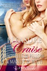 Pleasure Cruise (Pleasure Cruise, #1)