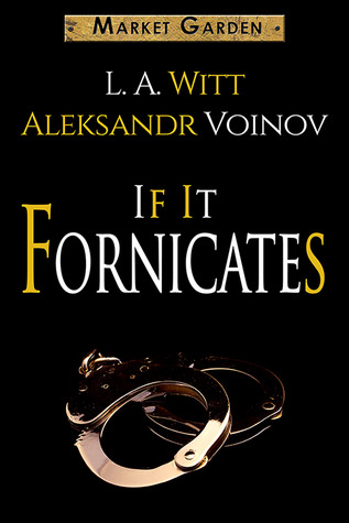 If It Fornicates (Market Garden #4)