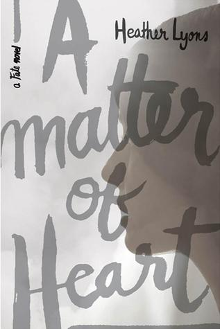 A Matter of Heart by Heather Lyons