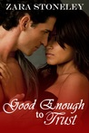 Good Enough to Trust (Good Enough #2)