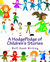 A HodgePodge of Children's Stories
