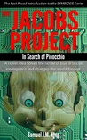 The Jacobs Project: In Search of Pinocchio (Symbiosis Introduction)