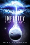 Infinity - The Fallen by Glen Shipherd
