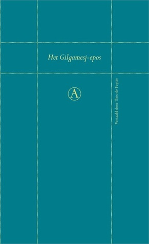 Download free Het Gilgamesj-epos by Anonymous, Theo de Feyter PDF