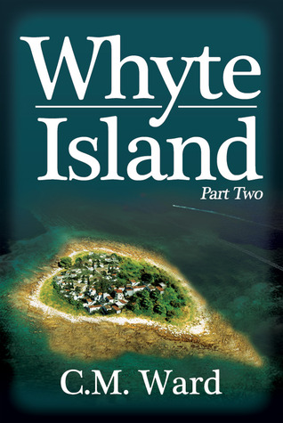 Whyte Island - Part Two