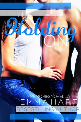 Holding On (Memories, #1.5)