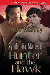 Hunter and the Hawk (Symbiotic Mates, #1)
