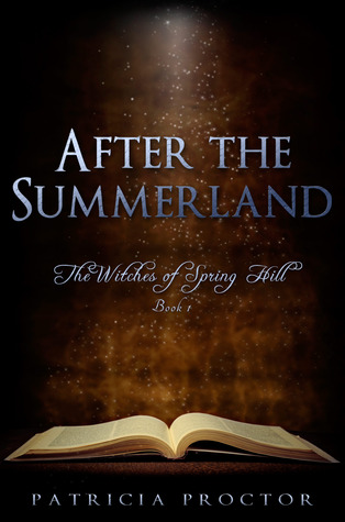 After the Summerland (The Witches of Spring Hill, #1)