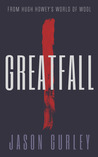 Greatfall: Part 1
