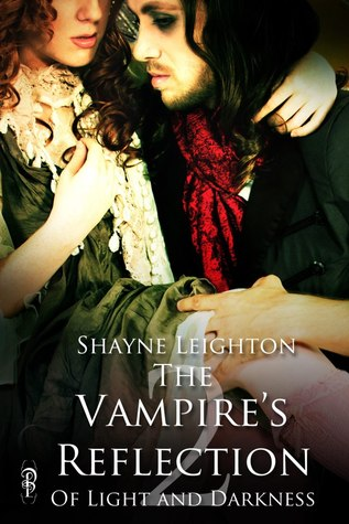 The Vampire's Reflection by Shayne Leighton