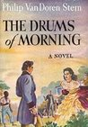 The Drums of Morning