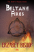 Beltane Fires (The Erotic P...