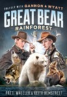 Travels with Gannon and Wyatt: Great Bear Rainforest