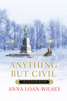 Anything but Civil (Hattie Davish Mystery, #2)