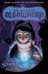 The Strangers (The Books of Elsewhere, #4)
