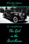 The Girl in the Next Room by Ki Longfellow