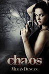 Chaos (Agents of Evil, #2)