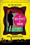 The Wild Beasts of Wuhan: An Ava Lee Novel