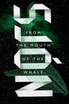 From the Mouth of the Whale: A Novel