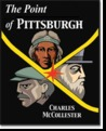 The Point of Pittsburgh by Charles McCollester