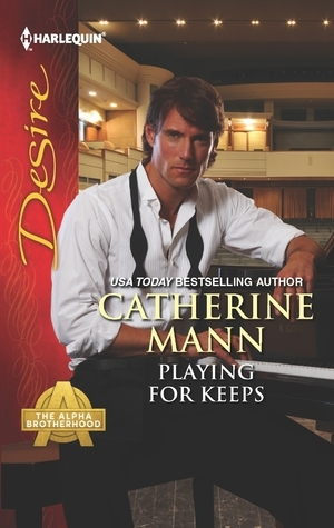 Playing For Keeps (#3 The Alpha Brotherhood)