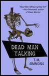 Dead Man Talking (Dead Man Mysteries, #1)
