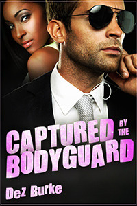 Captured by the Bodyguard (BWWM Interracial Romance)