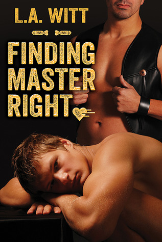 Pre-release Review: Finding Master Right by L. A. Witt