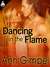 Dancing in the Flame by Ann Gimpel