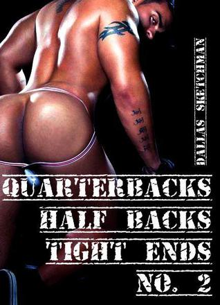 Quarterbacks Halfbacks Tight Ends No. 2