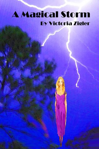 A Magical Storm The Magical Chapters Trilogy 3
