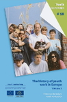 The History of Youth Work in Europe: Relevance for Today's Youth Work Policy, Volume 3
