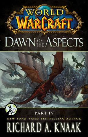 World of Warcraft: Dawn of the Aspects: Part IV