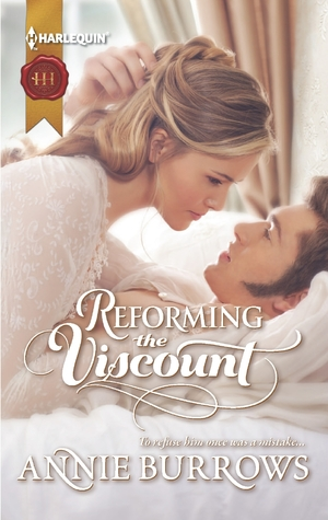 Reforming the Viscount by Annie Burrows