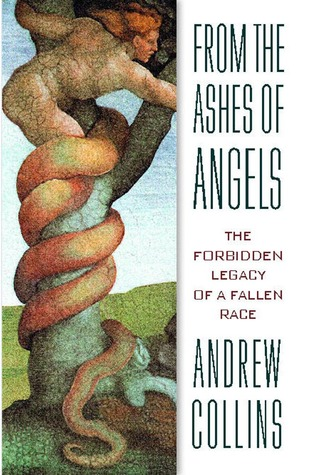 From the Ashes of Angels by Andrew Collins