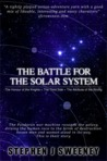 The Battle for the Solar System