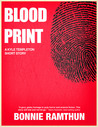 Blood Print (A Stone-Templeton Short Story)