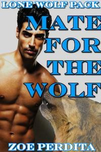 Mate for the Wolf (Lone Wolf Pack, #7)  by  Zoe Perdita