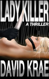 Lady Killer by David Krae